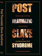 123-Post Traumatic Slave Syndrome