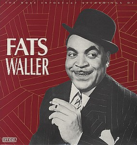 Fats+Waller+-+The+Most+Important+Recordings+Of+Fats+Waller+-+DOUBLE+LP-373000