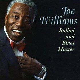 albumcoverJoeWilliams-BalladAndBluesMaster