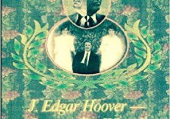Secrets Uncovered: J. Edgar Hoover- Passing for White?